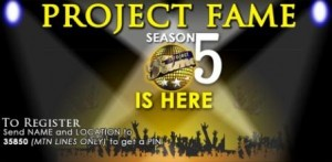 How to Register And Be Part of the 2012 MTN Project Fame Season 5