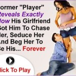 Learn How To Make Your Man Forever Love Only You