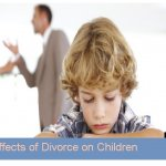 Negative Effects of Divorce; Focus on Children