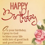 Happy Birthday Wishes For Your Friends and Love Ones