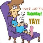 6 Reasons Saturday Is The Best day Of The Week