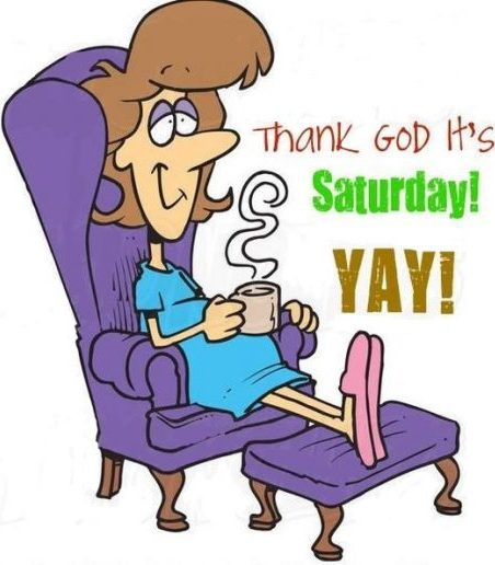 Saturday is the best day