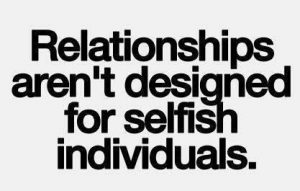 your partner is selfish