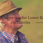 7 Surprising Remedies for Lower Back Pain On Elderlies