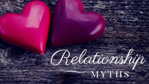 7 Very Common Relationship Myths That Just Won't Go Away